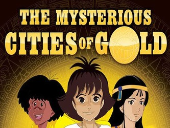 The Mysterious Cities of Gold (JP)