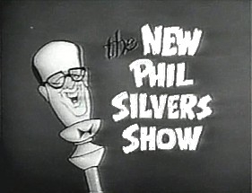 The New Phil Silvers Show tv show photo