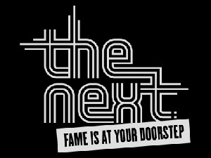 The Next: Fame Is At Your Doorstep tv show photo
