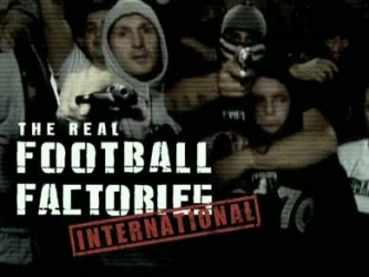 The Real Football Factories International (UK) tv show photo