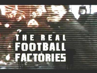 The Real Football Factories (UK) tv show photo