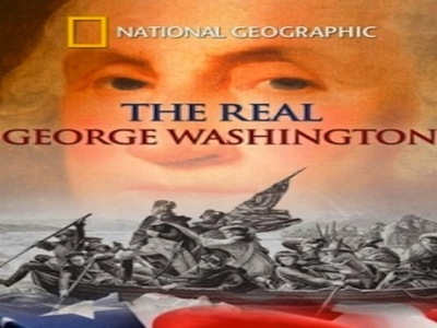 The Real George Washington: Revealed