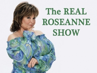 The Real Roseanne Show tv show photo