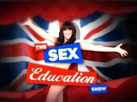 The Sex Education Show (UK) tv show photo