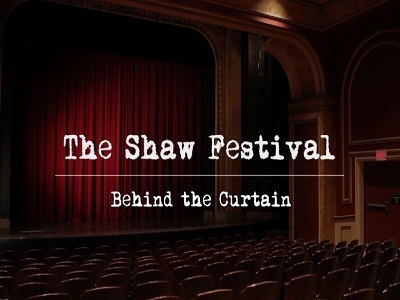 The Shaw Festival: Behind the Curtain (CA)