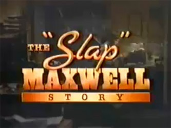 The Slap Maxwell Story tv show photo