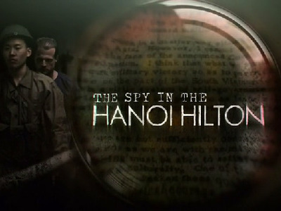 The Spy in the Hanoi Hilton