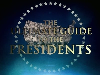 The Ultimate Guide to the Presidents tv show photo