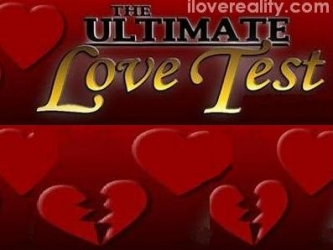 The Ultimate Love Test tv show photo