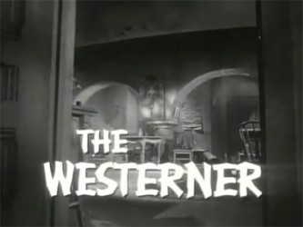 The Westerner tv show photo