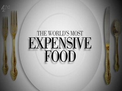 The World's Most Expensive Food (UK)