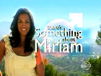 There's Something About Miriam (UK)