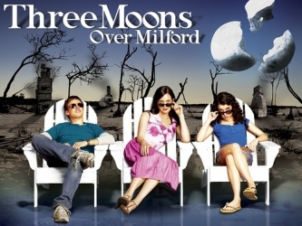 Three Moons Over Milford tv show photo