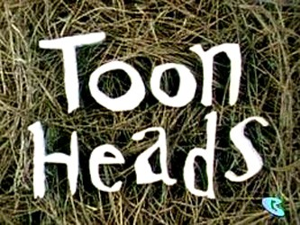 Toonheads tv show photo