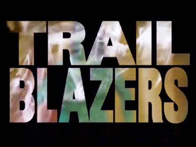 Trailblazers of...