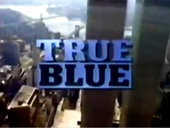 True Blue tv show photo