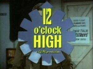 Twelve O'Clock High tv show photo