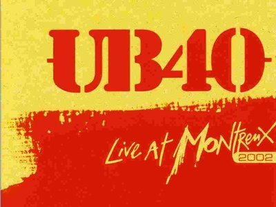 Ub40: Live At Montreux Jazz Festival 2002 (UK)