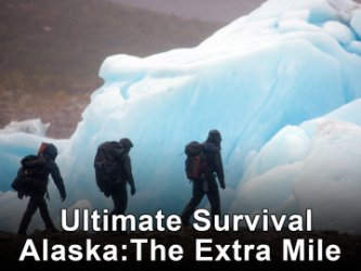 Ultimate Survival Alaska: The Extra Mile tv show photo
