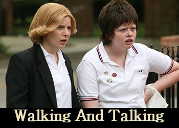 Walking and Talking (UK)