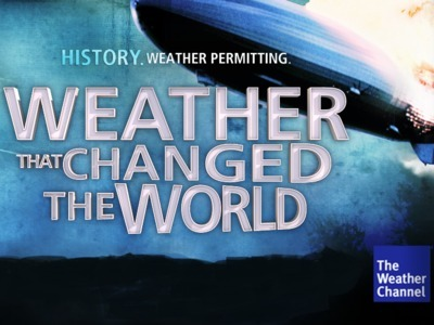 Weather That Changed The World tv show photo