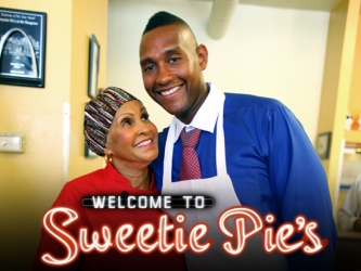 Welcome to Sweetie Pie's tv show photo