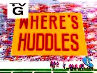 Where's Huddles? tv show photo