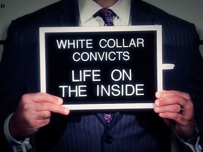 White Collar Convicts: Life On the Inside