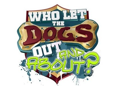 Who Let the Dogs Out and About? (UK) tv show photo