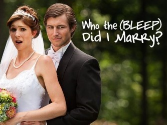 Who the (Bleep) Did I Marry?  tv show photo