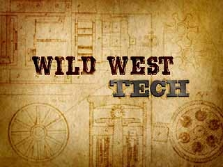 Wild West Tech tv show photo