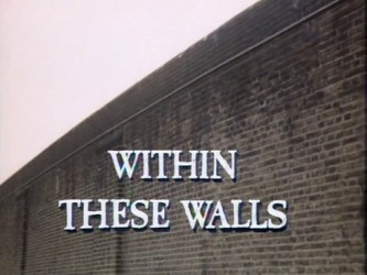 Within These Walls (UK) tv show photo