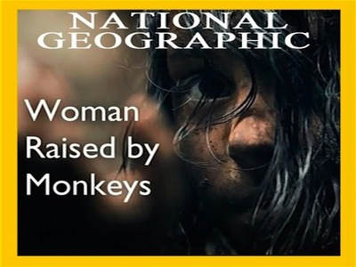 Woman Raised by Monkeys (UK)
