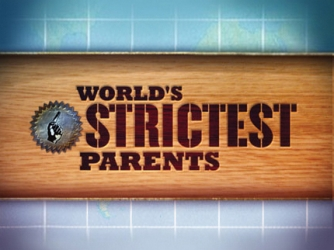 World's Strictest Parents tv show photo