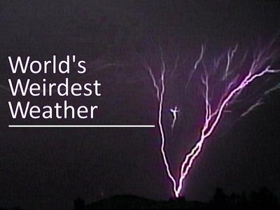 World's Weirdest Weather (UK) tv show photo