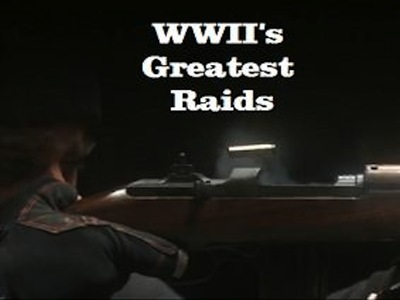 WWII Greatest Raids (UK) tv show photo
