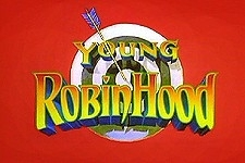 Young Robin Hood tv show photo