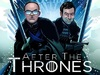 After the Thrones tv show