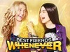 Best Friends Whenever tv show