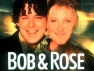Bob and Rose (UK) TV Show
