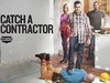 Catch A Contractor TV Show