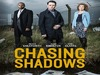 Chasing Shadows (UK) tv show