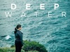 Deep Water TV Show