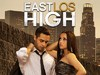 East Los High TV Show