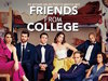 Friends from College TV Show