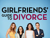 Girlfriend's Guide to Divorce TV Show