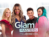 Glam Masters TV Show
