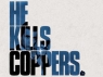 He Kills Coppers (UK) TV Show
