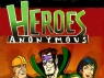 Heroes Anonymous TV Show