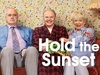 Hold The Sunset tv show